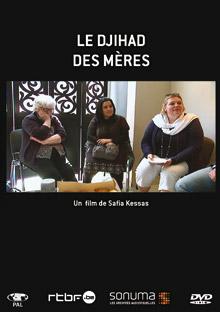 Djihad des mères (Le)   Kessas, Safia. Réalisateur