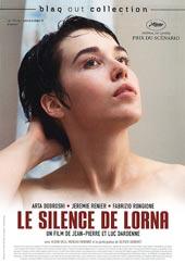 Le Silence de Lorna / Un film et scénario de Jean-Pierre Dardenne, Luc Dardenne | Dardenne, Jean-Pierre. Monteur. Scénariste