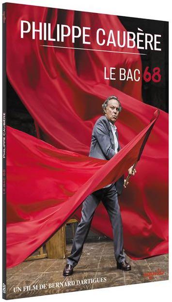 Le Bac 68 - Philippe Caubère