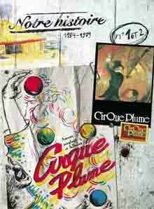 Cirque Plume - Amour, jonglage et falbalas ; Spectacle de cirque et de merveilles