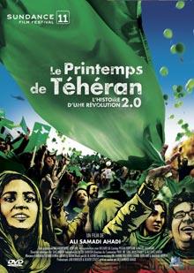 printemps de Téhéran (Le) : l'histoire d'une révolution 2.0 | Samadi Ahadi, Ali (1972-....). Réalisateur