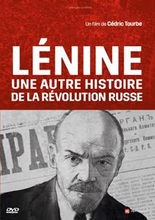 Lénine : Une autre histoire de la révolution russe