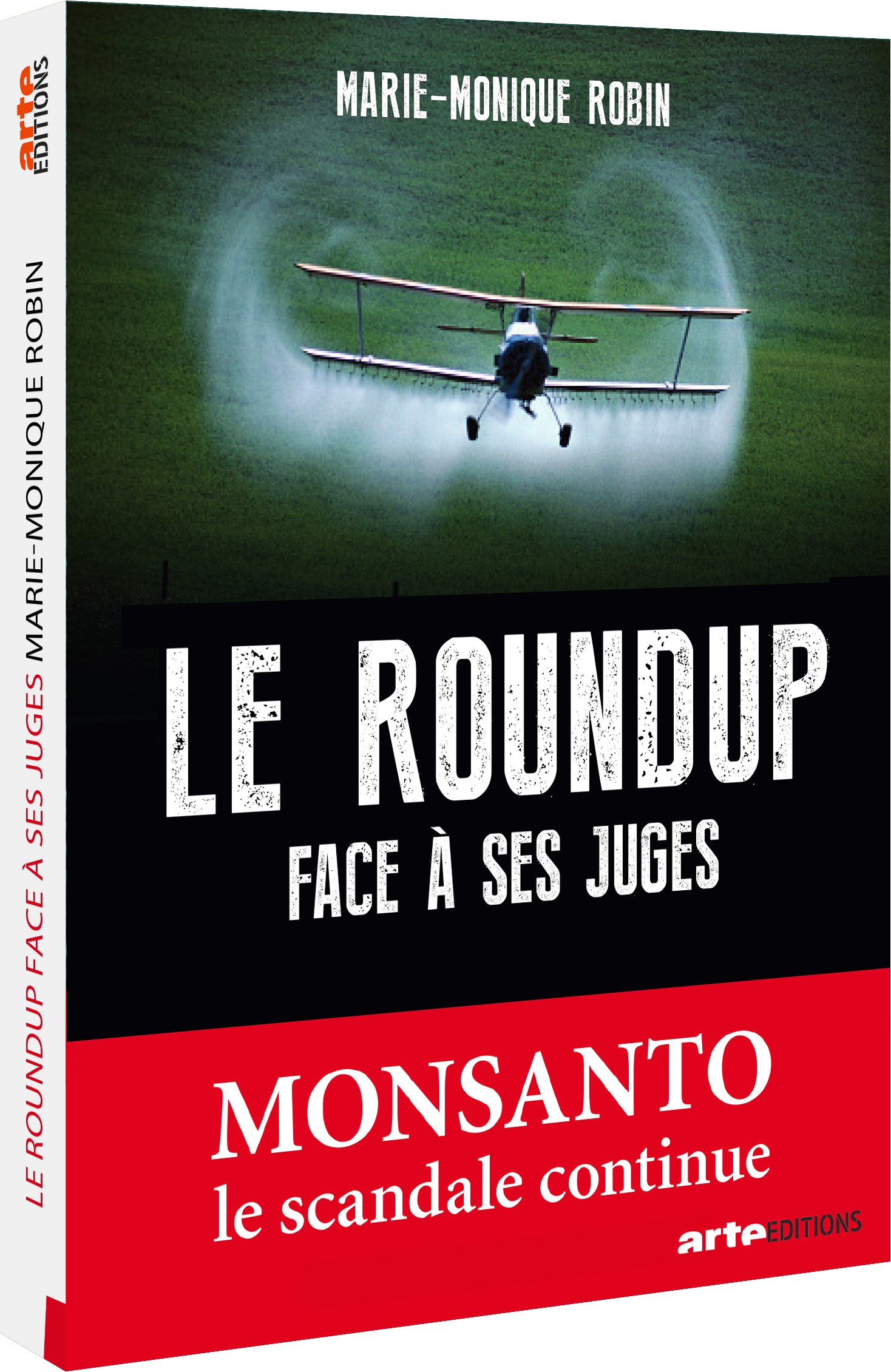 Vignette du document Le   Roundup face à ses juges : Monsanto, le scandale continue