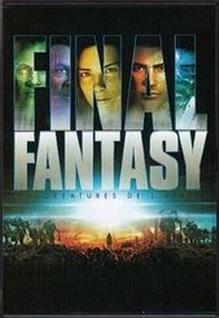 Final fantasy : les créatures de l'esprit | Sakaguchi, Hironobu. Metteur en scène ou réalisateur
