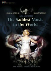 The saddest music in the world  | Guy Maddin (1956-....)