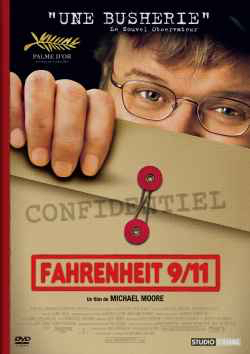 Fahrenheit 9/11  | Michael Moore (1954-....) - cinéaste