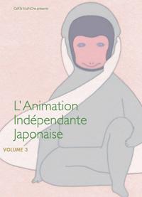 L'animation indépendante japonaise |