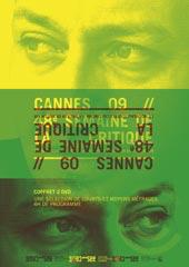 Cannes 09 : 48e Semaine de la critique |
