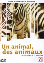 Un animal, des animaux  | Nicolas Philibert (1951-....)