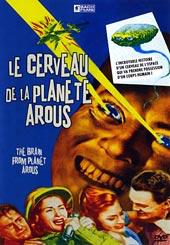 Le cerveau de la planète Arous = The brain from planet Arous |