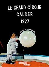 Le grand cirque Calder 1927 |