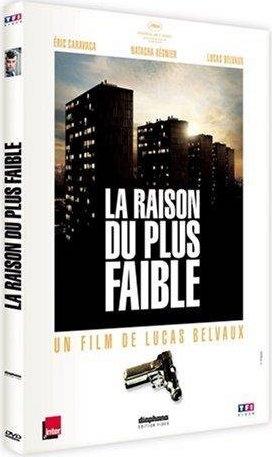 La raison du plus faible  | Lucas Belvaux (1961-....)