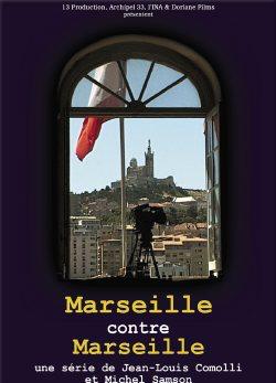 Marseille contre Marseille  | Jean-Louis Comolli (1941-....)