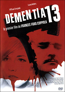Dementia 13  | Francis Ford Coppola (1939-....)