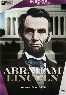 Abraham Lincoln  | David Wark Griffith (1875-1948)