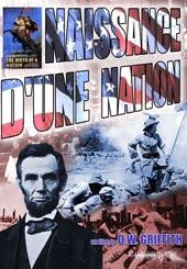Naissance d'une nation  | David Wark Griffith (1875-1948)