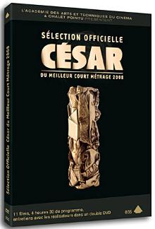 Sélection officielle César du Meilleur Court Métrage 2008  |